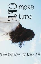 One More Time by Hanie_Liu