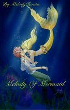 Melodi Of Mermaid by MelodyRosita