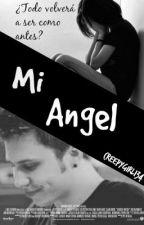 Mi Angel (3º temporada de UCS) (Rubius y Tú) by CreepyGirl134