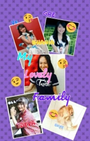 My Lovely Family (On Going + Revisi Ulang)