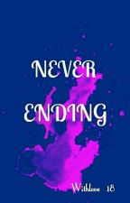 Never Ending [On Hold] by correction_kind