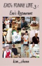 Exo's Restaurant [Malay Fanfic] by kim_chenn