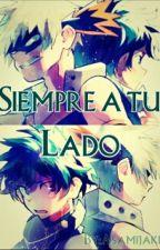 Siempre A Tu Lado [En Edición] by Asamijaki
