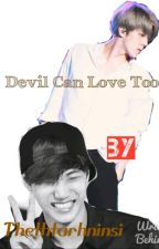 Devil Can Love Too by Thethtar_Choco_Hanyu