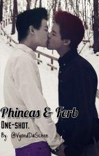 Phineas & Ferb :.One-shot Yaoi.: © by VyondDaScene