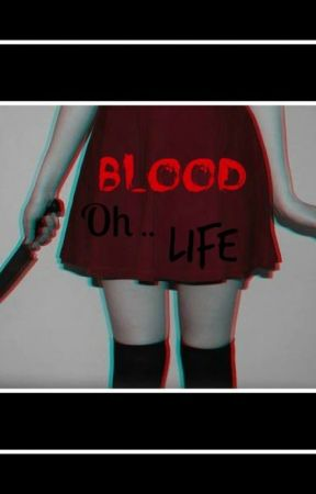 Blood oh life (Creepypasta x reader) DISCONTINUED by ArtemisGould