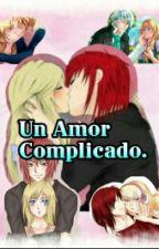 CastielxSucrette-Un Amor complicado. by Sucast-Love-Cdm