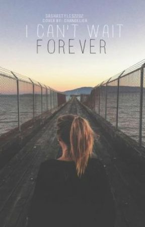 I Can't Wait Forever (A Liam Fanfiction) by SashaStyles2202