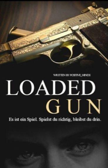 Loaded Gun || h.s