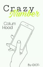 Crazy Number ♥Calum Hood♥✅ by -IDIOT-