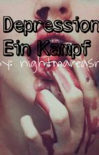 Depression / Ein Kampf by nightmareasn