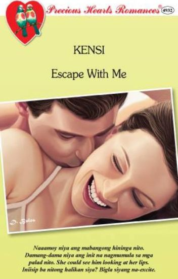 Escape with Me (COMPLETE) - Published under PHR