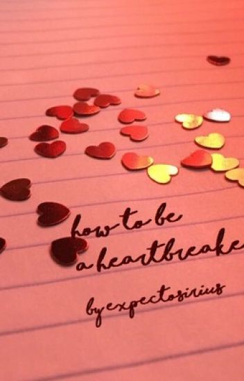 HOW TO BE A HEARTBREAKER {SB}