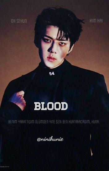 Blood // kaihun