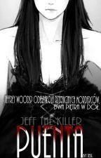 Puenta / Jeff The Killer (zakończone) by Jess_xyz