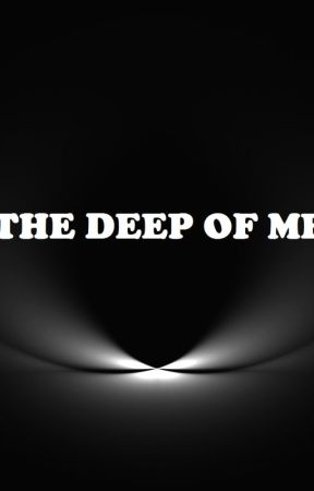 The deep of me by Call-of-Infinity