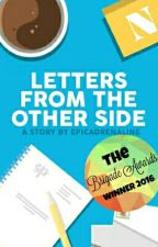 LETTERS FROM THE OTHER SIDE. by Epicadrenaline