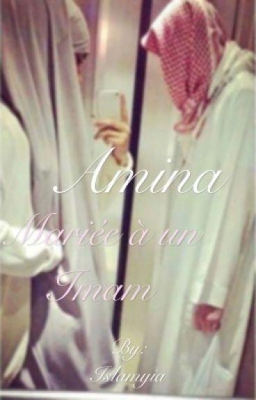 Amina - Mariée à un Imam