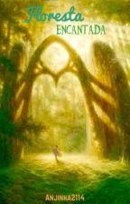 Floresta Encantada by Anjinha2114
