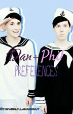 Dan And Phil Preferences  by sparklyllamadonut