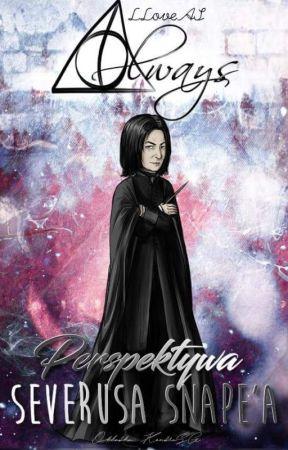 Perspektywa Severusa Snape'a [ZAWIESZONE] by LLoveAS