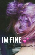 IM FINE // kth [ON GOING] by txttwinkel