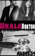 UKALA DOKTOR by Alsel54