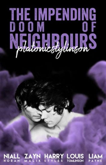 The impending doom of neighbours (Stylinson)