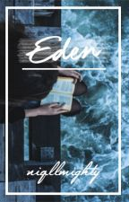 Eden ↝ Niall Horan Love Story by Niqllmighty