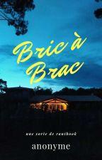 Bric à Brac by DelphineBourgeois