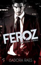 Feroz (Série Cassino - Livro 1) * degustação by isadoraraes2015