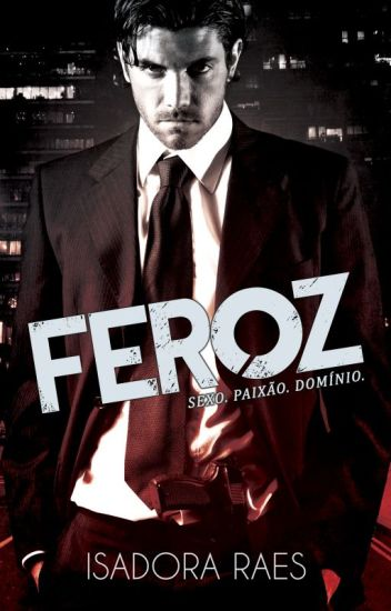 Feroz (Série Cassino - Livro 1) [completo]