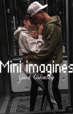 Jack Gilinsky Mini Imagines. by xlisabieberx