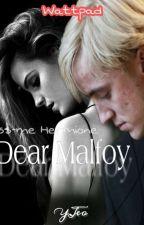 Dear Malfoy by Jeh_Drew_