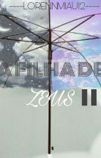 A Filha De Zeus 2 by Girlproblem1