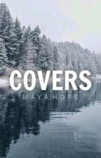 Covers // Closed [ temporarily ] by plaintively