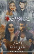"""RagLak And SwaSan"" Betrayal: But Still I Love You"" (completed) by ShirishaTeddy"