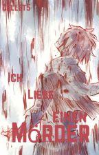 Ich liebe einen Mörder by Cellet5