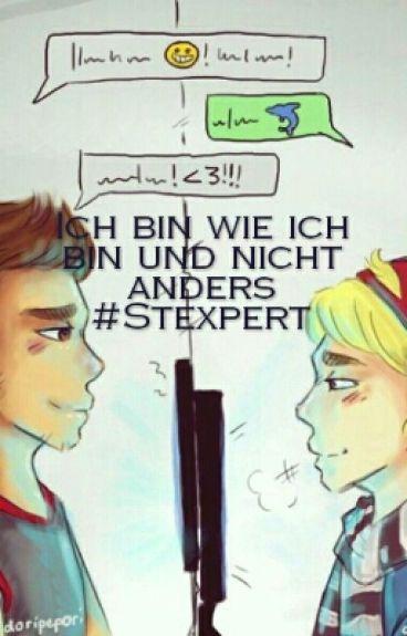 Ich bin wie ich bin und nicht anders #Stexpert