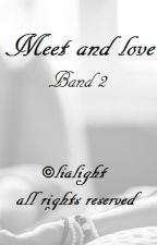 Meet and love 2 (gxg)#Wattys2018 by Lialight