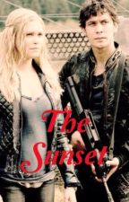 The Sunset (Bellarke) by MrsFutureBlake