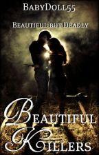 Beautiful killers by BabyDoll55