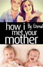 Cómo Conocí A Su Madre - Dramione One Shot by Eterea00