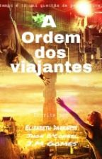 A Ordem Dos Viajantes by TheOrder_