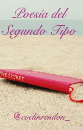 Poesía de Segundo Tipo by evelinrendon_