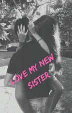 Love my new sister [EN PAUSE] by ladirectionerdu67