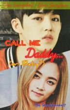 CALL ME DADDY...! (or BABY?) by Seunghoney17