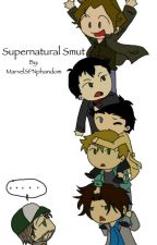 Supernatural Smut [REQUESTS CLOSED] by MarvelSPNphandom