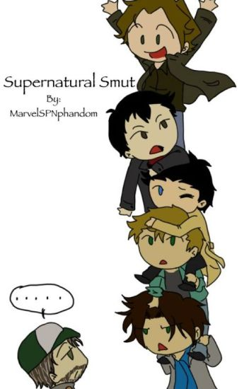 Supernatural Smut [REQUESTS CLOSED]