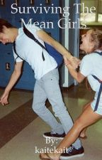 Surviving the mean girls by kaitekait